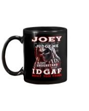 Joey - IDGAF WHAT YOU THINK M003 Mug back