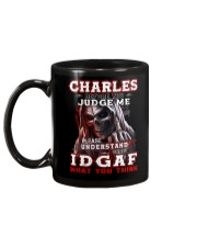 Charles - IDGAF WHAT YOU THINK M003 Mug back