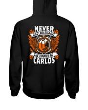 NEVER UNDERESTIMATE THE POWER OF CARLOS Hooded Sweatshirt thumbnail