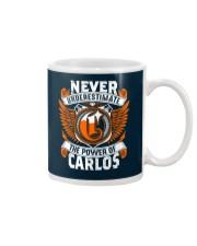 NEVER UNDERESTIMATE THE POWER OF CARLOS Mug thumbnail