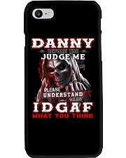 Danny - IDGAF WHAT YOU THINK M003 Phone Case thumbnail