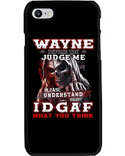 Wayne - IDGAF WHAT YOU THINK M003 Phone Case thumbnail