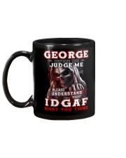 George - IDGAF WHAT YOU THINK  Mug back
