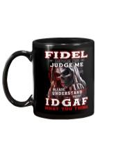 Fidel - IDGAF WHAT YOU THINK M003 Mug back