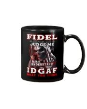 Fidel - IDGAF WHAT YOU THINK M003 Mug front