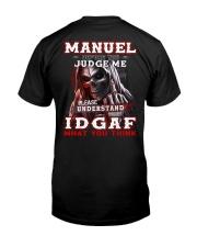 Manuel - IDGAF WHAT YOU THINK  Classic T-Shirt thumbnail