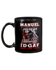 Manuel - IDGAF WHAT YOU THINK  Mug back
