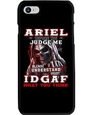 Ariel - IDGAF WHAT YOU THINK  Phone Case thumbnail