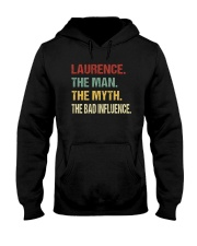 Laurence The man The myth The bad influence Hooded Sweatshirt thumbnail