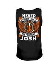 Never underestimate the power of Josh Unisex Tank thumbnail