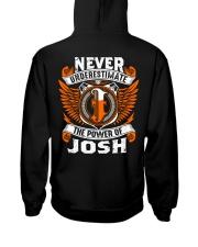 Never underestimate the power of Josh Hooded Sweatshirt thumbnail