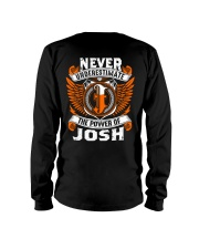 Never underestimate the power of Josh Long Sleeve Tee thumbnail