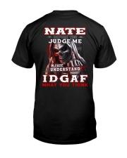 Nate - IDGAF WHAT YOU THINK  Classic T-Shirt thumbnail