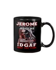 Jerome - IDGAF WHAT YOU THINK M003 Mug front