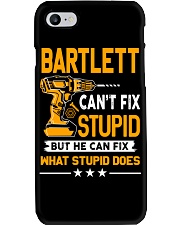 BARTLETT - FIX WHAT STUPID DOES Phone Case thumbnail