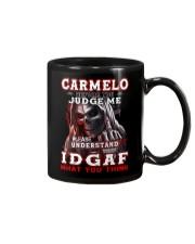 Carmelo - IDGAF WHAT YOU THINK M003 Mug front