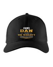 Dan - Thing You Wouldnt Understand Embroidered Hat front