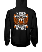 NEVER UNDERESTIMATE THE POWER OF WAYNE Hooded Sweatshirt thumbnail