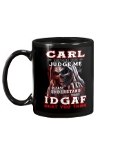 Carl - IDGAF WHAT YOU THINK M003 Mug back