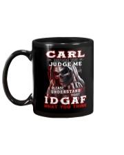 Carl - IDGAF WHAT YOU THINK M003 Mug back