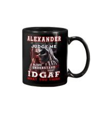 Alexander - IDGAF WHAT YOU THINK M003 Mug front