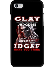 Clay - IDGAF WHAT YOU THINK M003 Phone Case thumbnail
