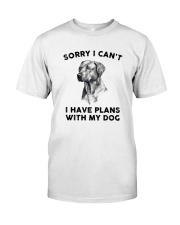 I have plans with dog Classic T-Shirt front