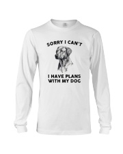 I have plans with dog Long Sleeve Tee thumbnail