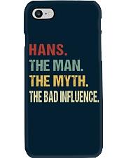Hans The man The myth The bad influence Phone Case thumbnail