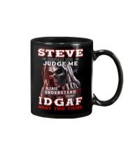 Steve - IDGAF WHAT YOU THINK M003 Mug front
