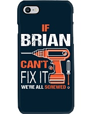 If Brian Cant Fix It - We Are All Screwed Phone Case thumbnail