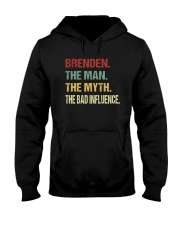 Brenden The man The myth The bad influence PX81 Hooded Sweatshirt thumbnail
