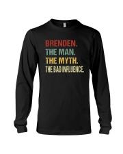 Brenden The man The myth The bad influence PX81 Long Sleeve Tee thumbnail