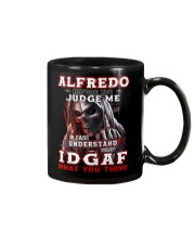 Alfredo - IDGAF WHAT YOU THINK M003 Mug front