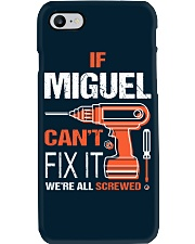 If Miguel Cant Fix It - We Are All Screwed Phone Case tile