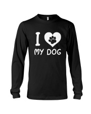 I LOVE MY DOG Long Sleeve Tee thumbnail