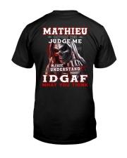 Mathieu - IDGAF WHAT YOU THINK M003 Classic T-Shirt thumbnail