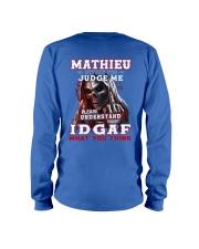 Mathieu - IDGAF WHAT YOU THINK M003 Long Sleeve Tee thumbnail