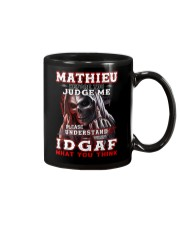 Mathieu - IDGAF WHAT YOU THINK M003 Mug front