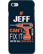 If Jeff Cant Fix It - We Are All Screwed Phone Case thumbnail
