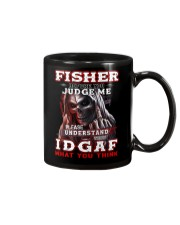 Fisher - IDGAF WHAT YOU THINK M003 Mug front