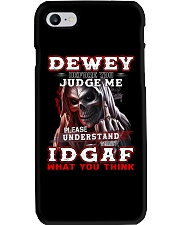 Dewey - IDGAF WHAT YOU THINK M003 Phone Case thumbnail