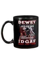 Dewey - IDGAF WHAT YOU THINK M003 Mug back