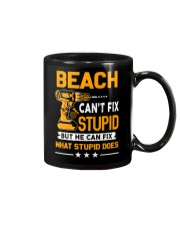 BEACH - FIX WHAT STUPID DOES Mug thumbnail