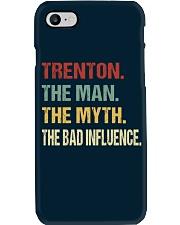 Trenton The man The myth The bad influence Phone Case thumbnail