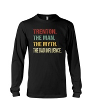Trenton The man The myth The bad influence Long Sleeve Tee thumbnail