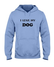 LOVE MY DOG Hooded Sweatshirt thumbnail