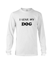 LOVE MY DOG Long Sleeve Tee thumbnail