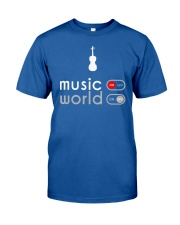 Music on world off - violin version Classic T-Shirt front
