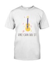 Uke can do it Classic T-Shirt front